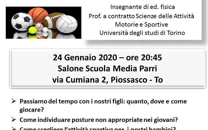 Paolo Moisè a Piossasco ven 24 gen 2020: Benessere attività sportive per i nostri figli: istruzioni per l'uso.