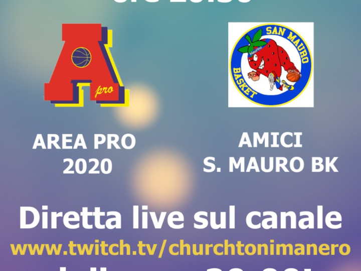 Under 18 Gold: dopo Ciriè,   mer 14 apr 2021 Area Pro 2020-San Mauro. Diretta su Churchtonimanero web-tv.