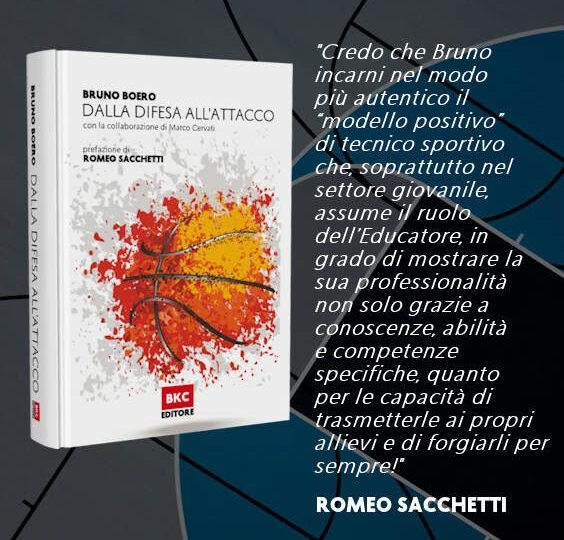 Dalla Difesa all'Attacco, di Bruno Boero: altro saggio di sapienza e cultura cestistica del coach.