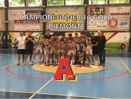 UNDER 16 GOLD: CAMPIONI, CAMPIONI,  CAMPIONI DEL PIEMONTE!