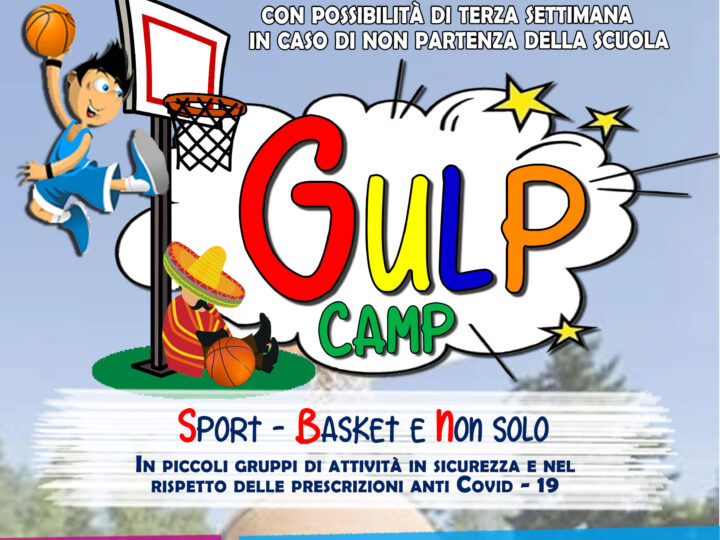 Gulp Camp di fine agosto-settembre: pronti al via.